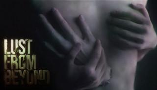 Постер Lust from Beyond
